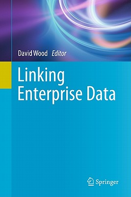 Linking Enterprise Data By Wood, David (EDT)