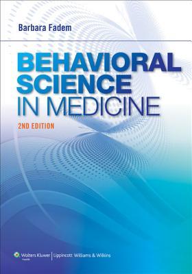 Behavioral Science in Medicine By Fadem, Barbara